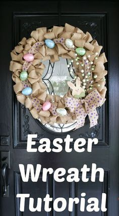 Easter Wreath Tutorial DIY wreath decoration for your home