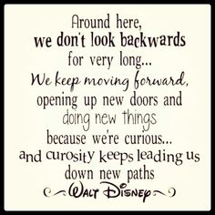 #Disney #quote #curiosity #life It's going in my classroom this year!