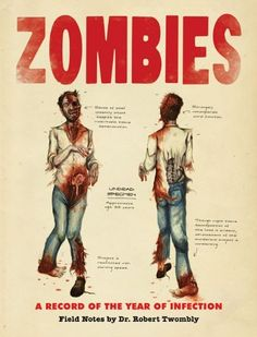 Zombies: A Record of the Year of Infection by Don Roff. $19.23. Author: Don Roff. Publication: October 14, 2009. Publisher: Chronicle Books; First Printing edition (October 14, 2009)