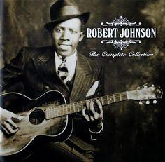 Robert Johnson - The Complet Collection | Ópio do Trivial