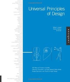Universal Principles of Design by William Lidwell,http://www.amazon.com/dp/1592530079/ref=cm_sw_r_pi_dp_5wXQsb1QK3EEN4CJ