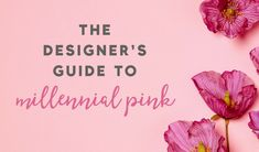 What Every Designer Needs To Know About Millennial Pink Everywhere You Go, Do You Need, Pink Design, Color Schemes, Tumblr, Let It Be, Shit Happens, Words, Creative