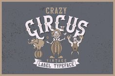 Crazy Circus typeface by Vozzy on @creativemarket