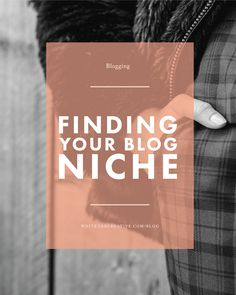 Three things to consider to determine your blogging niche and why it is important to define your niche in order to create meaningful blog content.