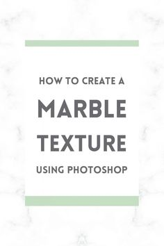 How to create a marble texture in Photoshop
