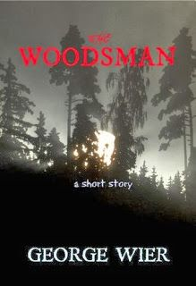 Review of The Woodsman: A Short Story by George Wier