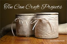 Let It Shine: Tin Can Craft Projects
