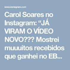 """Carol Soares no Instagram: """"JÁ VIRAM O VÍDEO NOVO??? Mostrei muuuitos recebidos que ganhei no EBSA 7, evento de blogueiras e youtubers que eu fui, recebi muitas…"""""""