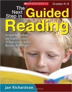 The Next Step in Guided Reading: New Ideas for a New Year Reading Workshop
