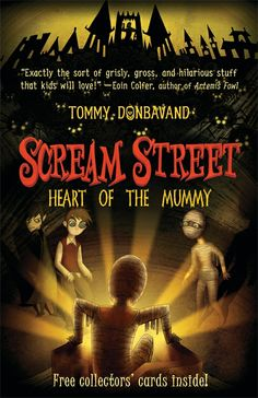 Scream Street: Heart of the Mummy by Tommy Donbavand. E-book 9780763656072 / Ages 8+