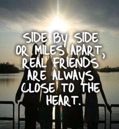 Real Friends Are Always Close To The Heart quotes quote friends best friends bff… Guy Friend Quotes, Besties Quotes, Guy Friends, Cute Quotes, Bffs, Close Friends, Best Friend Quotes Distance, Bestfriends, Girl Best Friend Quotes