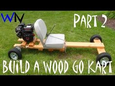 How to Build a Wood Go Kart Part 2 of 3 (Front & Rear Axle Assembly) - YouTube