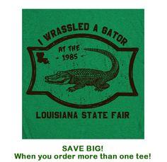 Gator Wrestling T Shirt Funny T Shirt wwf Louisiana Gators Florida Humor State Fair Tee