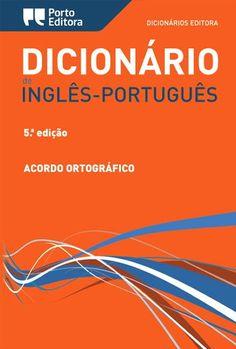 en => pt - Dicionário de Inglês-Português. Porto Editora. http://www.portoeditora.pt/produtos/ficha/dicionario-editora-de-ingles-portugues-versao-com-caixa?id=125700 | https://www.facebook.com/PortoEditoraPortugal