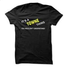 IT S A TOWNE THING YOU WOULDNT UNDERSTAND - #tshirt bemalen #hoodie freebook. SIMILAR ITEMS => https://www.sunfrog.com/Funny/IT-S-A-TOWNE-THING-YOU-WOULDNT-UNDERSTAND-hhkmo.html?68278