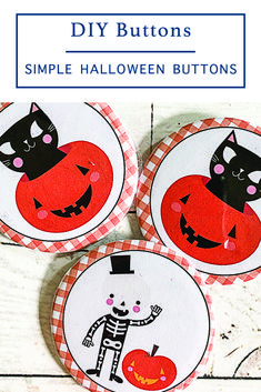 Use the adorable F*R*E*E Printables from Everyday Party Magazine to create your own Easy DIY Buttons for holidays and more!