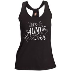 Best Auntie Ever Shimmer Loop Back Tank For Her