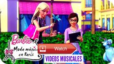 Une Bonne Journe Video Musical Barbie Moda Mgica en Pars Es hora de cantar a ritmo de Une Bonne Journe de la pelcula Barbie Moda Mgica en Pars LETRA Une bonne journe Une bo