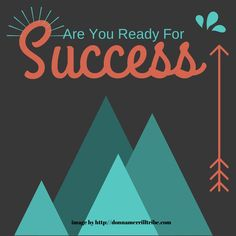 Ready For Success? - ♫ Donna Merrill Tribe