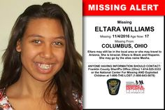 ELTARA WILLIAMS, Age Now: 17, Missing: 11/04/2016. Missing From COLUMBUS, OH. ANYONE HAVING INFORMATION SHOULD CONTACT: Franklin County Sheriff's Office (Ohio) 1-614-525-3333.