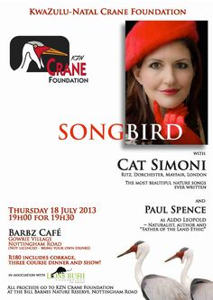Song Bird with Cat Simon - The most beautiful nature songs ever written! Support KwaZulu-Natal's Crane Foundation. Contact Barbz Cafe & Deli to book; tables are limited. 033 266 6773 or 082 854 5698; barbz@whitfieldfarm.co.za Kwazulu Natal, Deli, Crane, Most Beautiful, Foundation, Tables, Events, Songs, Bird