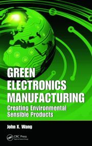 Green Electronics Manufacturing Creating Environmental