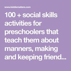 100 + social skills activities for preschoolers that teach them about manners, making and keeping friends, understanding their emotions, and more! Nanny Activities, Pre K Activities, Preschool Social Skills, School Social Work, Social Stories, School Psychology, Manners, Homeschool, Teaching