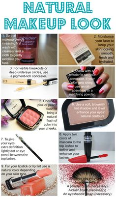 These steps create a perfect natural look almost creating the effect of no makeup at all.