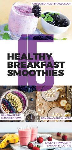 Healthy Breakfast Smoothies, 15 Shakeology smoothie recipes