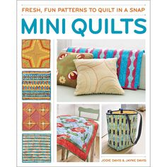 Each Mini Quilt Is A Worthwhile Project On Its Own, A Way To Use Scraps Or Fabric Stash, And Can Also Become A Component In A Larger Project. This Book Contains Step-By- Step Instructions For All Sort