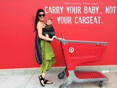 Carry your baby, not your car seat. Like it, share it, spread the word!
