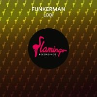 Lodi [OUT NOW] by FUNKERMAN on SoundCloud