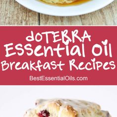 The 25 Best doTERRA Essential Oil Breakfast Recipes