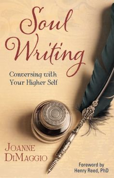 Soul Writing: Conversing With Your Higher Self by Joanne DiMaggio,http://www.amazon.com/dp/0983613206/ref=cm_sw_r_pi_dp_LLBwtb0BK3KAVKM3