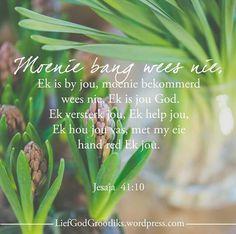 Inspirational Qoutes, Motivational, Audrey Hepburn Quotes, Afrikaans Quotes, Special Words, Favorite Bible Verses, My Bible, Dear God, Gods Love