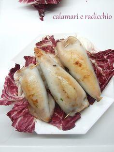 Calamari ripieni al radicchio rosso. Un secondo piatto che coniuga la delicatezza del calamaro al gusto deciso del radicchio rosso.