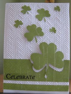 white and green . like the tweedy embossing folder texture background . cloud of shamrocks floating out of the main panel/band . Valentine Day Cards, Holiday Cards, St Patricks Day Cards, Saint Patricks, St Patrick's Day Crafts, St Paddys Day, Paper Cards, Cards Diy, Copics