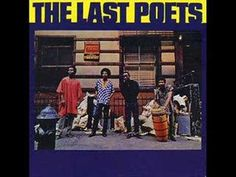 Remembering the Golden Age Of Hip Hop. Spoken word collective The Last Poets release their debut recording. Mixing politically conscious poetry with music, it later is lauded as an early progenitor of hip-hop.