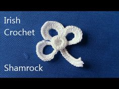 Irish Crochet basics, the shamrock