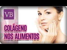 Alimentos Que Contém Colágeno - Você Bonita (04/05/17) - YouTube