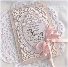 Project Ideas for Spellbinders - Chantilly Paper Lace Collection - Shapeabilities Dies - Annabelles Trousseau Layering Frame Medium Wedding Cards Handmade, Beautiful Handmade Cards, Making Greeting Cards, Greeting Cards Handmade, Becca Feeken Cards, Spellbinders Cards, Wedding Anniversary Cards, Heartfelt Creations, Mothers Day Cards