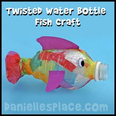 Rainbow Fish Craft - Twisted Water Bottle Fish Craft from www.daniellesplace.com.  Use for the fisher's of men Sunday School lesson.