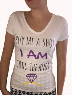 Hen Party T-Shirt: 'Buy Me A Shot' Perfect for by PartyTatts