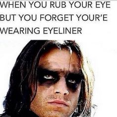 YOU GUYS - WHY IS THIS SO TRUE EVERYTIME I WEAR EYELINER AND RUB MY EYE LOL