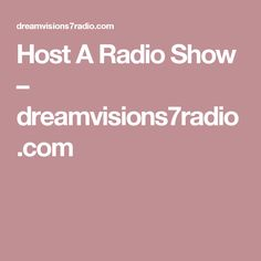Make your Debut in Radio as Host for the Day October 30th choose your time starting at 6pmET--create your show, have a Co-Host if you like and celebrate your business..the choice is yours! We Want YOU!! Host A Radio Show – dreamvisions7radio.com