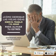 """¿Cómo derribar en 15 minutos las viejas ideas sobre el trabajo y el hogar para aliviar tu estrés ? Descúbrelo en 👉 """"Overwhelmed"""" 📚 #Overwhelmed @brigid.schulte @BrigidSchulte #amor #vida #objetivos #longevidad #Salud #queleer #libros #LibroDelFinDeSemana @my_libers #mylibers Google Play, Letter Board, Lettering, Ideas, Health, Libros, Home, Drawing Letters, Texting"""