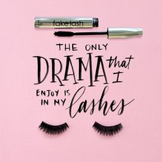 Save the drama for your lashes.