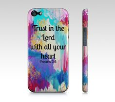 It's my fave verse! Need this!!!! Trust in the Lord  iPhone 4 4S or 5 5S 5C Hard Case by EbiEmporium, $40.00