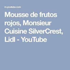Mousse de frutos rojos, Monsieur Cuisine SilverCrest, Lidl - YouTube