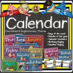 TeachToTell  from  BACK TO SCHOOL CLASS DECOR {CALENDAR, BIRTHDAY, WEATHER} on TeachersNotebook.com -  (50 pages) - Keep track of days, months, birthdays, and the weather with this handy Superheroes Chalkboard theme Calendar Resource.